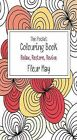 The Pocket Colouring Book by Fleur May (Paperback, 2015)