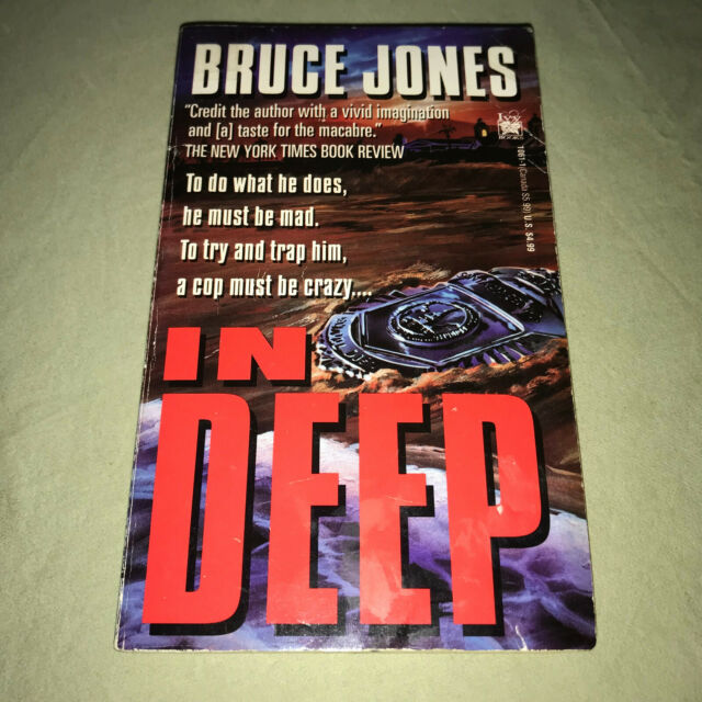 In Deep by Bruce Jones Mystery Thriller Novel Paperback Book