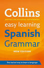 Collins Easy Learning Spanish Grammar by Collins Dictionaries (Paperback, 2011)