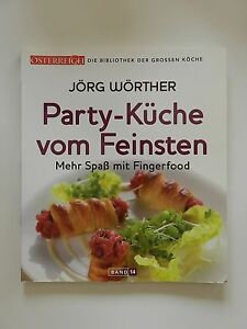 Party-Kueche-vom-Feinsten-Joerg-Woerther-Fingerfood-Osterreich-Band-14