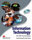 Information Technology for CSEC Examinations: Student's Book & CD-ROM Pack by Alan Wood, Howard Campbell (Mixed media product, 2010)