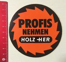 Pegatina/sticker: tomar profesionales her de madera (020616101)