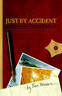 Just by Accident: Adventures of a Modern Vagabond by Ben Benson (Paperback, 2001)