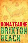Brixton Beach by Roma Tearne (Hardback, 2009)