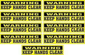 LOT-OF-9-GLOSSY-STICKERS-WARNING-KEEP-HANDS-CLEAR-FOR-INDOOR-OR-OUTDOOR-USE