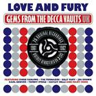 Love & Fury Gems From The Decca Vaults 1961-1962 (2013)