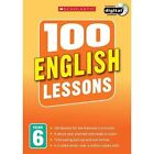 100 English Lessons: Year 6: Year 6 by Gillian Howell (Mixed media product, 2014)