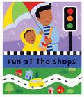 The Wheels on the Bus: Fun at the Shops by Pan Macmillan (Hardback, 2005)