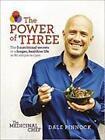 The Medicinal Chef: The Power of Three von Dale Pinnock (2016, Gebundene Ausgabe)
