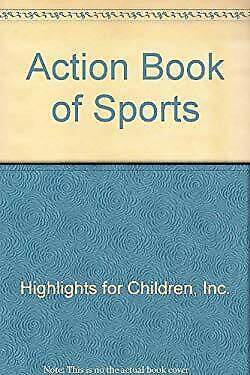 Action Book of Sports by Highlights for Children, Inc.-ExLibrary