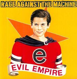 Rage Against The Machine Evil Empire New Vinyl Ebay
