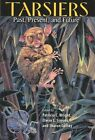 Tarsiers: Past, Present and Future by Rutgers University Press (Hardback, 2003)