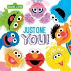 Just One You! by Sesame Workshop (Hardback, 2015)