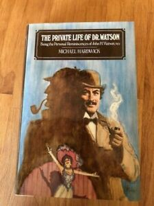 Michael Hardwick - The Private Life of Dr. Watson 1st Edition 1983
