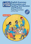 Collins Primary Focus: English Grammar, Punctuation and Spelling Test Revision and Practice: Pupil Resource by Rachel Axten-Higgs (Spiral bound, 2013)