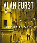 Mission to Paris by Alan Furst (CD-Audio, 2012)