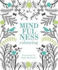 Mindfulness Colouring by Holly MacDonald (Paperback, 2015)