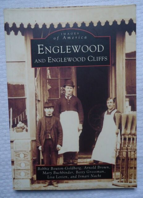 Images of America Ser. New Jersey: Englewood and Englewood Cliffs by Friends NJ