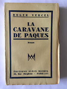 CARAVANE-DE-PAQUES-1948-ROGER-VERCEL-EDITION-ORIGINALE-SUR-ALFAMA