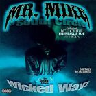 Wicked Wayz [PA] [Remaster] by Mr. Mike (Michael Anthony Hall) (CD, Feb-2003, Draper Inc.)