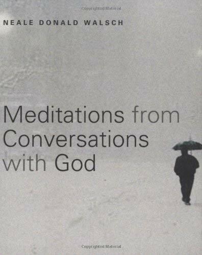 Meditations Von Conversations Mit God Taschenbuch Neale Donald Walsch