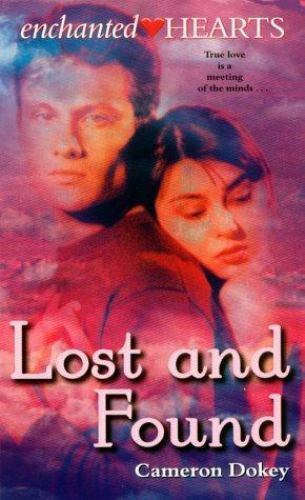 Lost and Found by Cameron Dokey