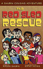 The Red Sled Rescue: A Shubin Cousins Adventure by Masha Shubin (Paperback / softback, 2011)