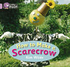 How To Make a Scarecrow: Band 00/Lilac by Kim Wilde (Paperback, 2006)