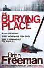 The Burying Place von Brian Freeman (2010, Taschenbuch)