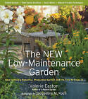 The New Low-Maintenance Garden by Valerie Easton (Paperback, 2009)