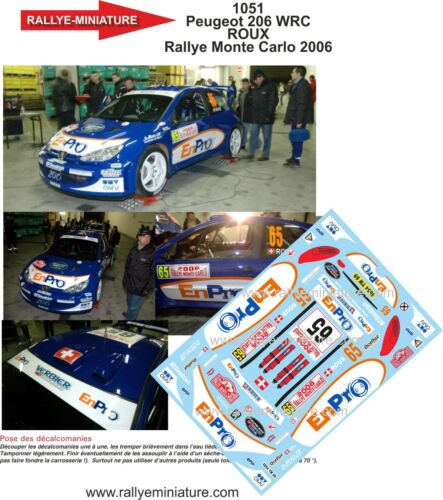 DECALS 1//18 REF 1051 PEUGEOT 206 WRC ROUX RALLYE MONTE CARLO 2006 RALLY