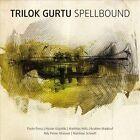 Spellbound * by Trilok Gurtu (CD, Apr-2013, Moosicus Records)
