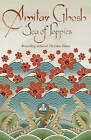 Sea of Poppies: Ibis Trilogy Book 1 by Amitav Ghosh (Paperback, 2008)