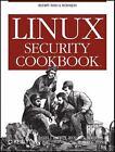 Linux Security Cookbook by Robert G. Byrnes, Richard E. Silverman and Daniel J. Barrett (2003, Paperback)