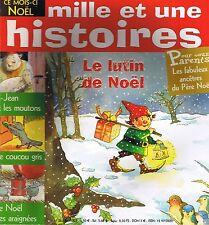 Mille et Une HISTOIRES * n° 36 * 4 récits de Noël * Le lutin de noël coucou gris
