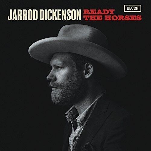 Ready The Horses - Dickenson*Jarrod (CD New)