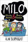 Milo: Sticky Notes & Brain Freeze by Alan Silberberg (Paperback / softback)