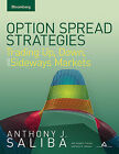 Option Spread Strategies: Trading Up, Down and Sideways Markets by Bloomberg Press (Book, 2009)