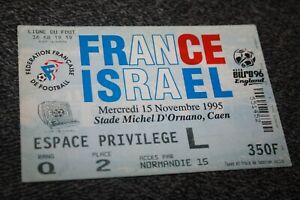rare TICKET )) FRANCE V ISRAEL 1995 a Caen Qualif..Euro 96