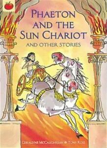 Phaeton-and-The-Sun-Chariot-and-Other-Stories-Greek-Myths-Geraldine-Mccaughre