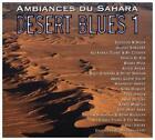 Desert Blues 1 - Ambiances du Sahara von Various Artists (2010)