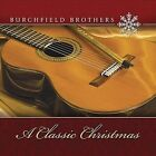A Classic Christmas by Burchfield Brothers (CD, Jan-1988, CD Baby (distributor))
