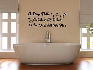 Deep Bath Glass Of Wine And I Ll Be Fine Bathroom Decal Wall Art