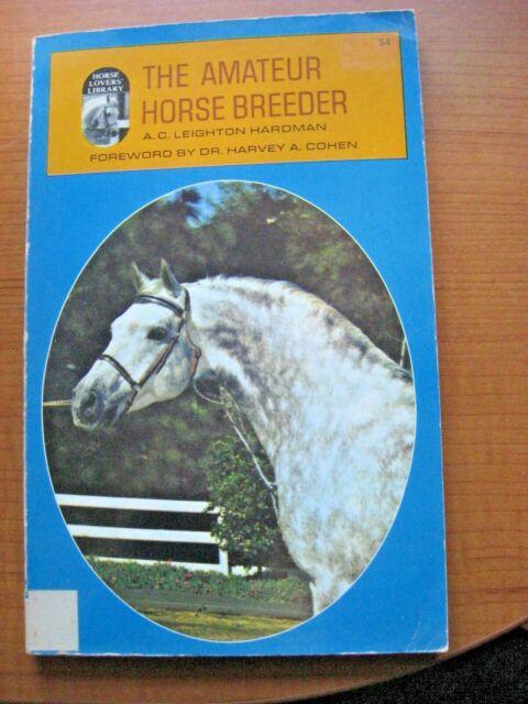 Amateur Horse Breeder Hardman 1979 Foaling Brood Mares Lactation Stallions Feed