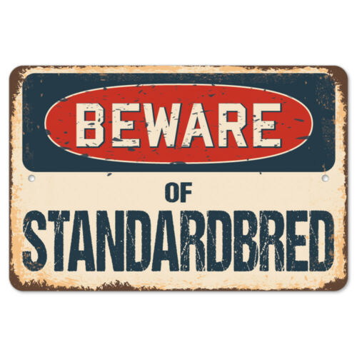 Beware Of Standardbred Rustic Sign SignMission Classic Plaque Decoration