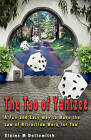 The Tao of Yahtzee: A Fun and Easy Way to Make Law of Attraction Work for You by Elaine M Dollowitch (Paperback / softback, 2011)