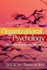 Organizational Psychology:A Scientist-Practitioner Approach Jex,/ Britt excellen