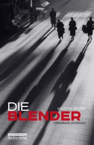 1 von 1 - M. Keune - Die Blender: Kriminalroman /3