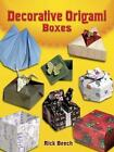 Dover Origami Papercraft: Decorative Origami Boxes by Rick Beech (2007, Paperback)