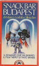 SNACK BAR BUDAPEST - MARCO LODOLI/SILVIA BRE